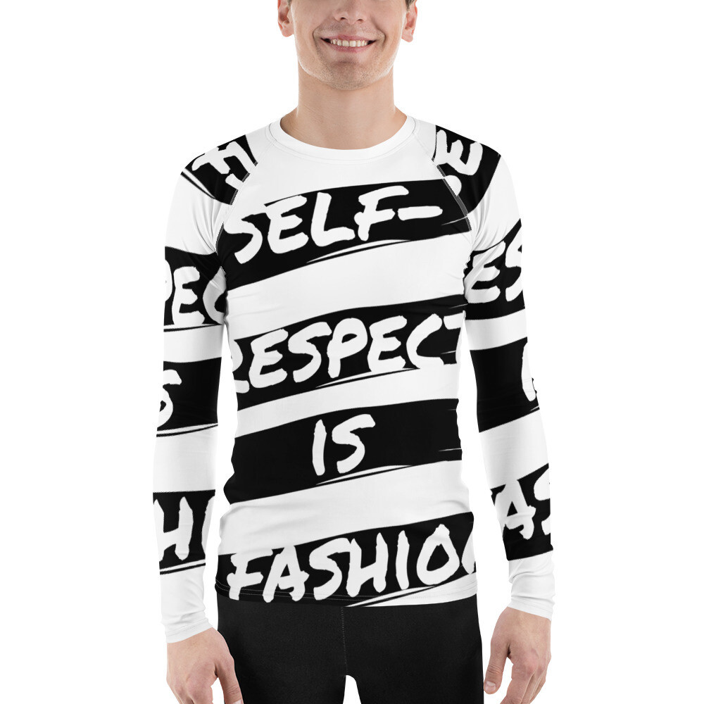 Fitted Self Respect is Fashion Rash Guard Shirt