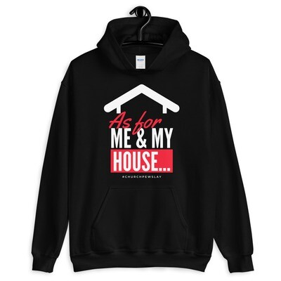 As for My House Unisex Hoodie