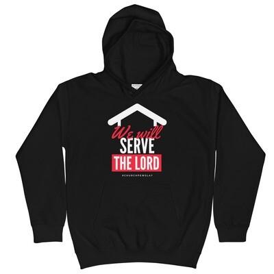 We Will Serve Kids Hoodie