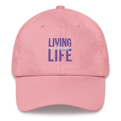 Living a Blessed Life Dad hat