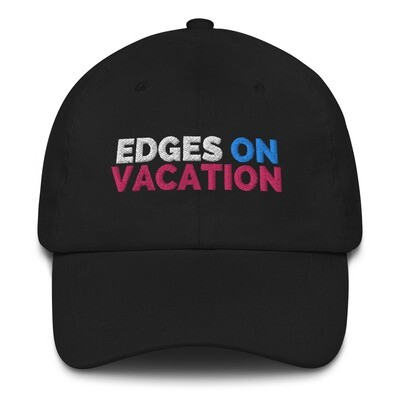 Edges on Vacation Dad Hat