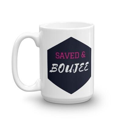 Saved & Boujee Mug