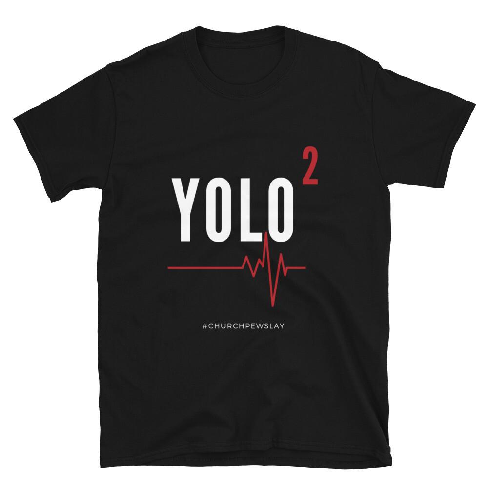 YOLO2 Short-Sleeve Unisex T-Shirt