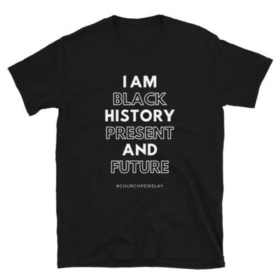 I Am Black History Short-Sleeve Unisex T-Shirt