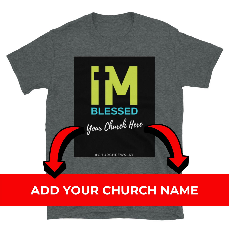 I'm Blessed Short-Sleeve Unisex T-Shirt