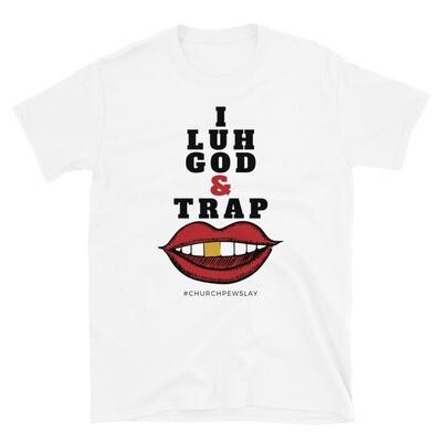 I Luh God2 Short-Sleeve Unisex T-Shirt