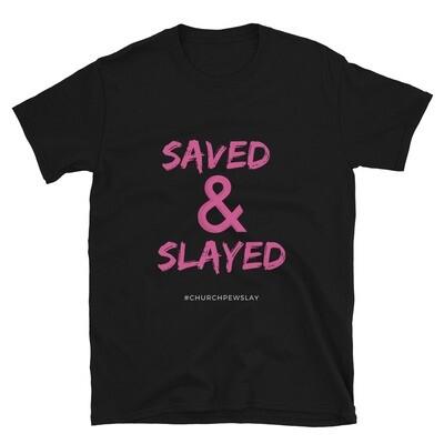 Saved & Slayed Short-Sleeve Unisex T-Shirt