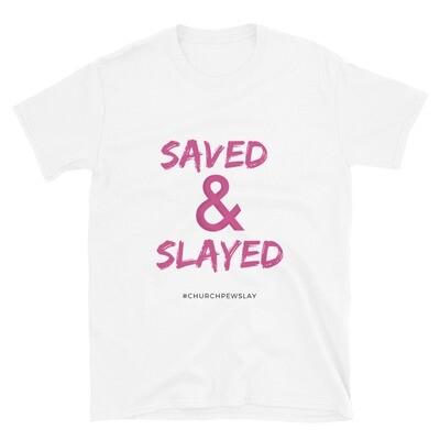Saved & Slayed2 Short-Sleeve Unisex T-Shirt