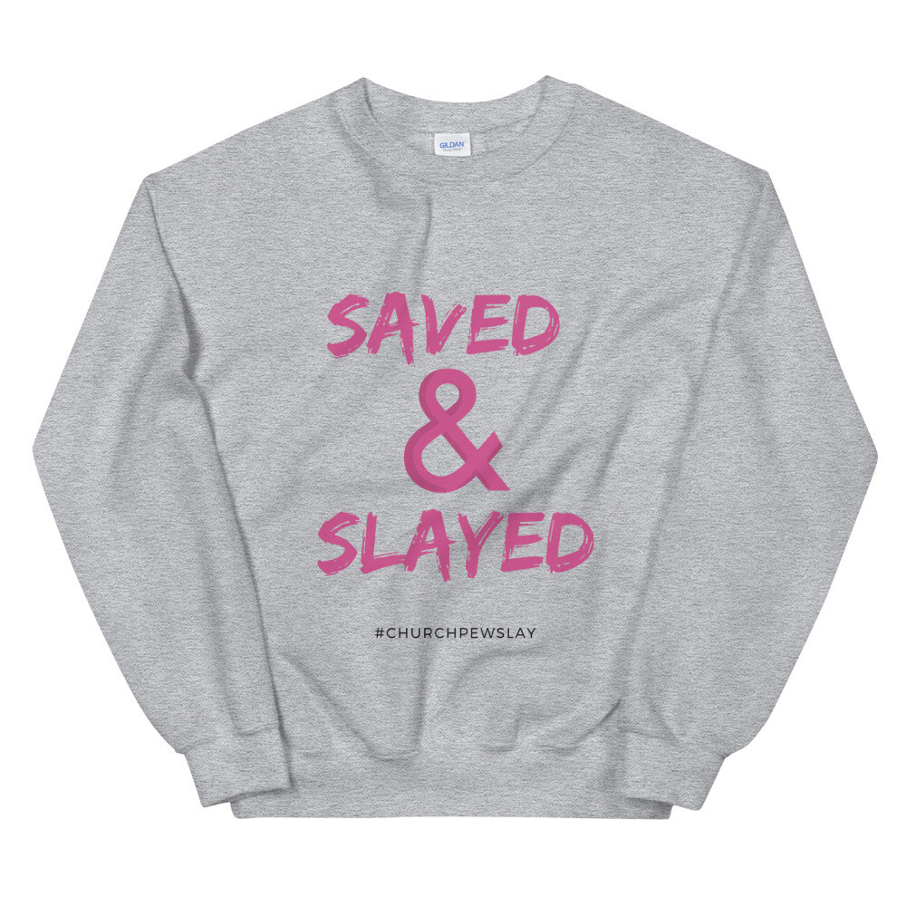 Saved & Slayed2 Unisex Sweatshirt