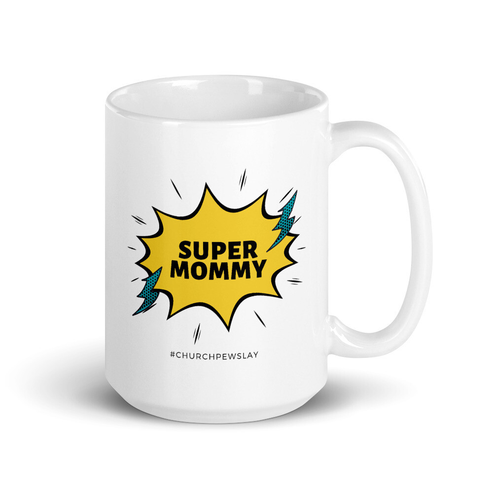 Super Mommy Mug