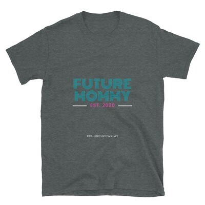 Future Mommy Short-Sleeve Unisex T-Shirt
