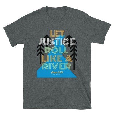 Let Justice Roll 2 Short-Sleeve Unisex T-Shirt