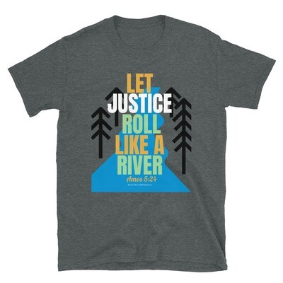 Let Justice Roll Short-Sleeve Unisex T-Shirt
