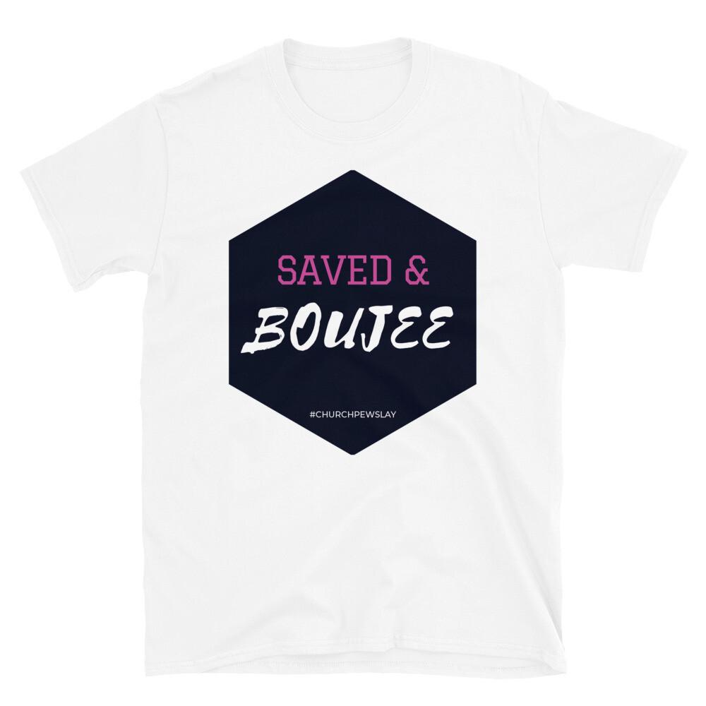 Saved & Boujee Short-Sleeve Unisex T-Shirt