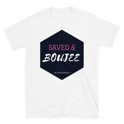 Saved & Boujee Short-Sleeve Unisex T-Shirt