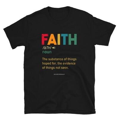 Faith Noun Short-Sleeve Unisex T-Shirt