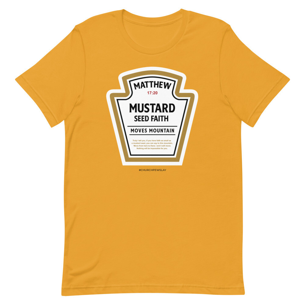 Mustard Seed Faith Short-Sleeve Unisex T-Shirt