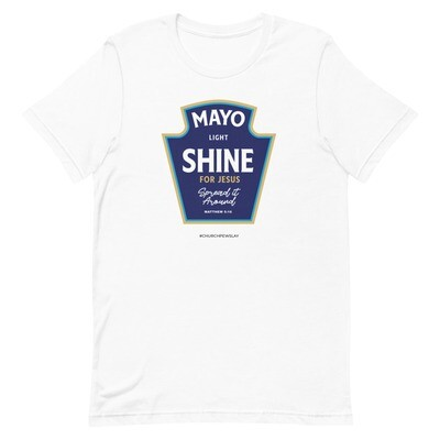 Mayo Light Shine for Jesus Short-Sleeve Unisex T-Shirt