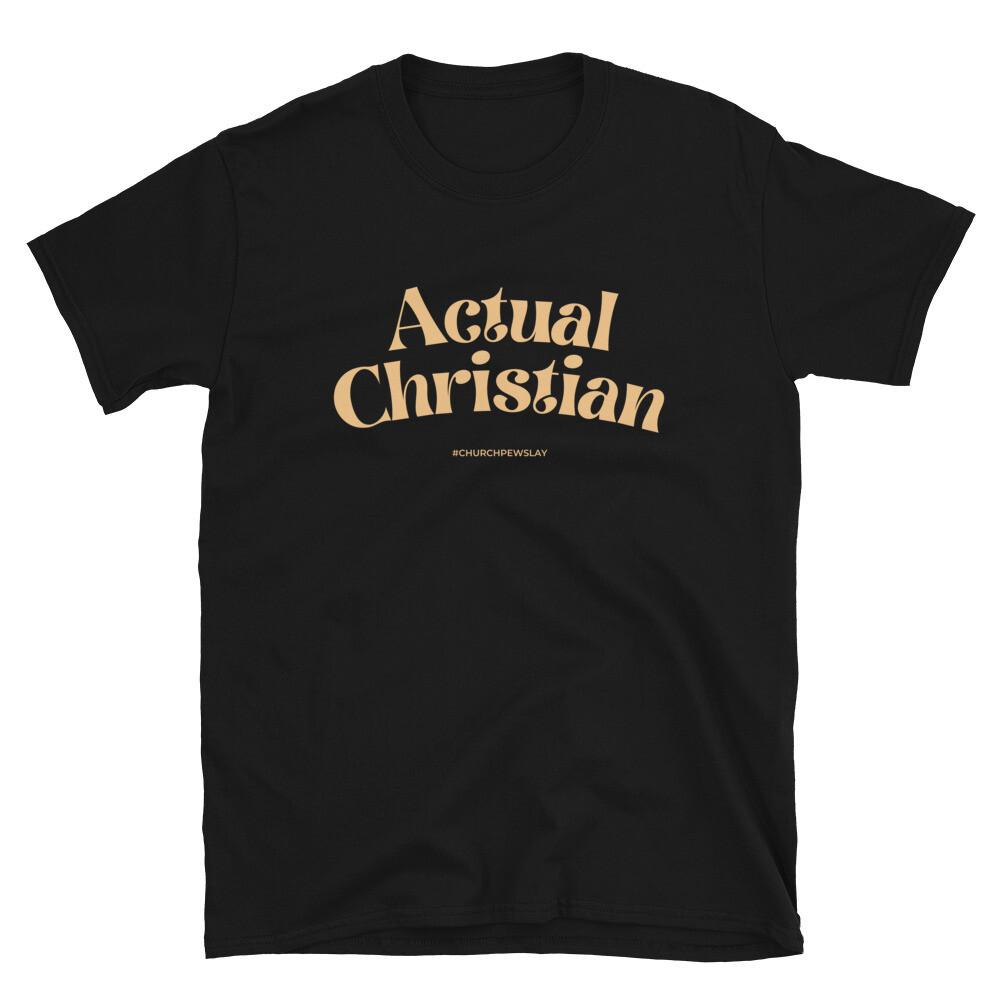 Actual Christian Short-Sleeve Unisex T-Shirt