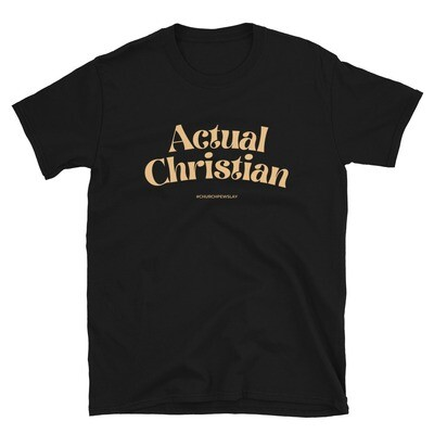 Actual Christian Short-Sleeve Unisex T-Shirt