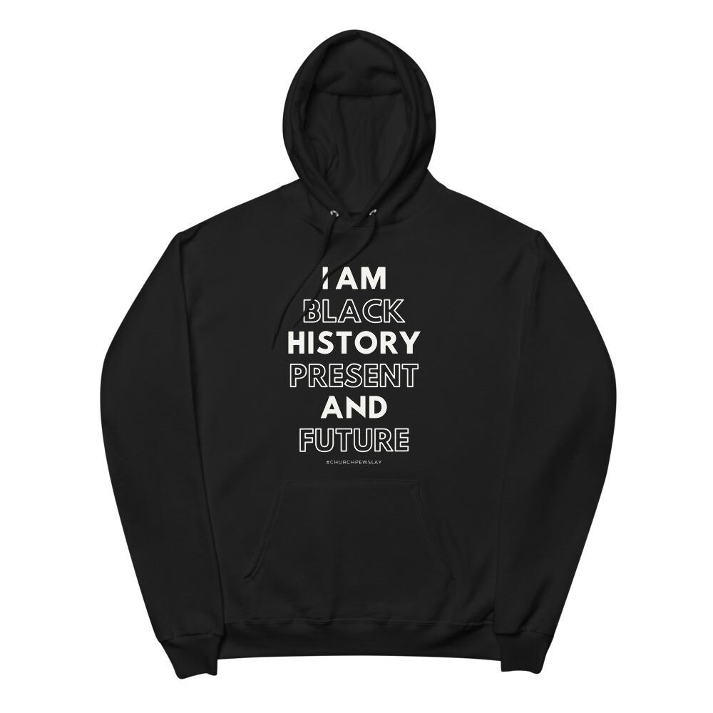 I Am Black History Unisex fleece hoodie