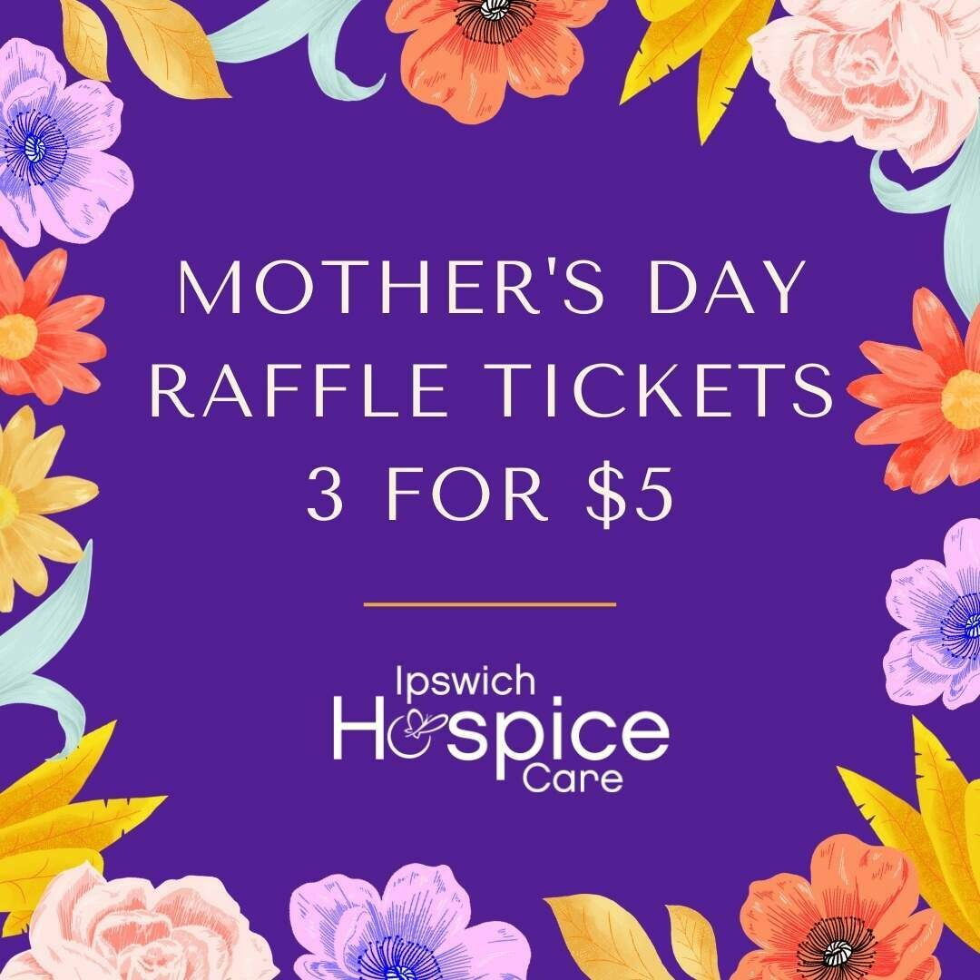 Mother's Day Raffle Tickets 3 for $5
