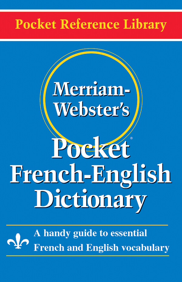 Merriam Webster French-English Dict.