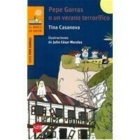 Pepe Gorras o un verano terrorífico