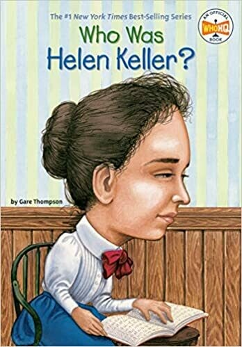 Who was Hellen Keller