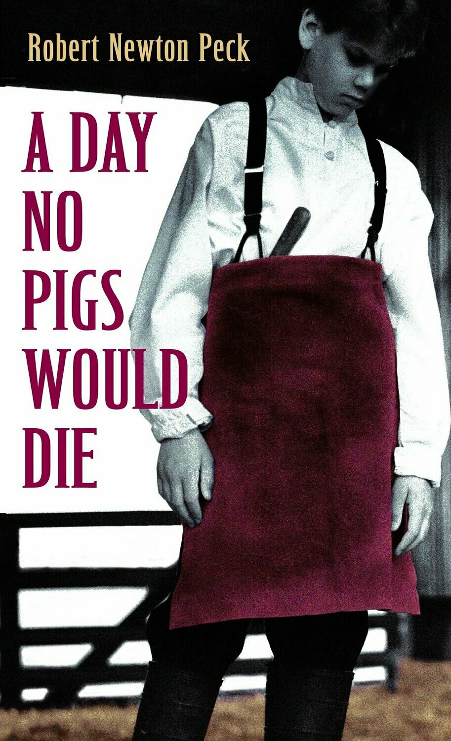 Novel A Day No Pigs Would Die