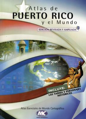 Atlas de PR y el Mundo Edición Revisada
