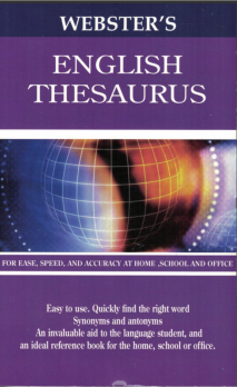 Thesaurus Webster's Synonyms and antonyms.