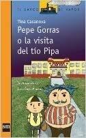 Pepe Gorras o la visita del tío Pipa