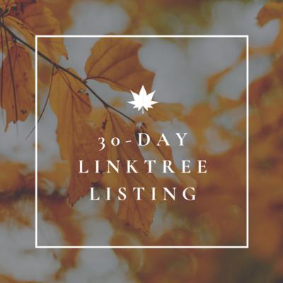 30-Day LINKTREE Listing