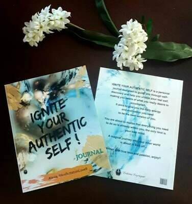 IGNITE YOUR AUTHENTIC SELF- JOURNAL