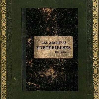 Les Archives Mystérieuses - Helena W. Rimbauer