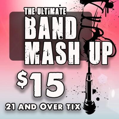 21+ Band Mash Up Ticket
