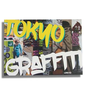 SCHIFFER TOKYO GRAFFITI LORD K2 STREET ART VANDAL  BOOK 9780764354731 ART PEINTURE RUE LOISIR CREATIF TAG COMASOUND KARTEL CSK ONLINE COLLECTOR