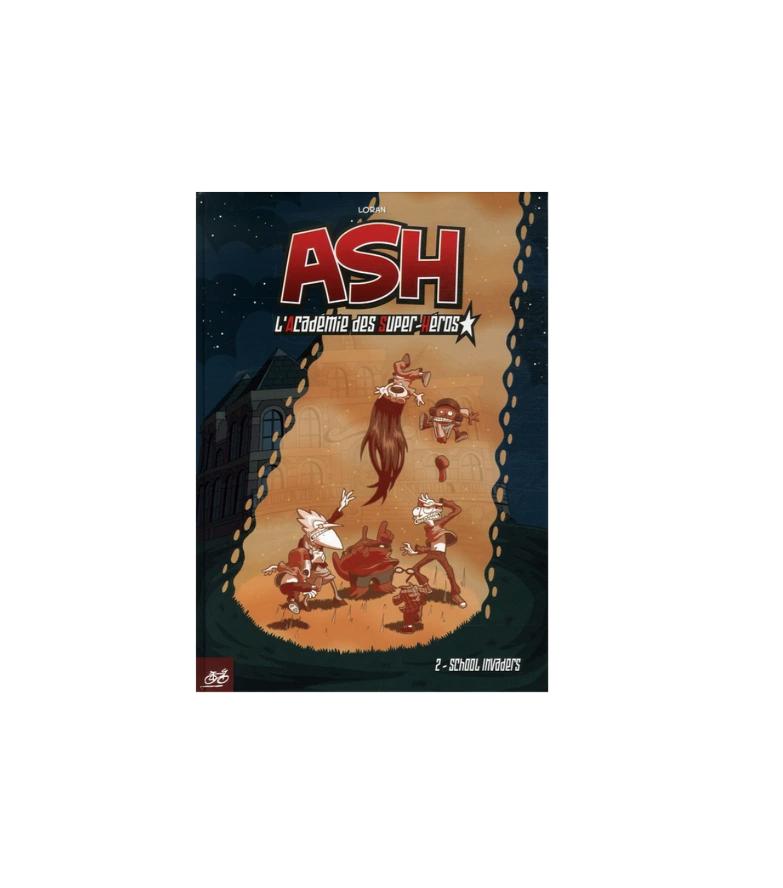 ASH 2 SCHOOL INVADERS LORAN BANDE DESSINEE CULTURE NEUF 9782912249999 COMASOUND KARTEL CSK ONLINE