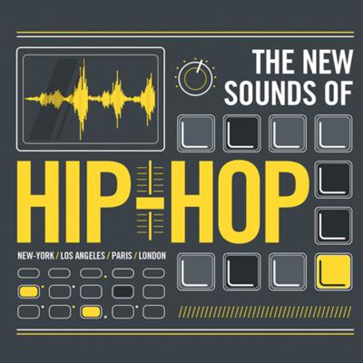 THE NEW SOUNDS OF HIP HOP 01 MUSIC MUSIQUE DIGITAL DISK CD  RAP N.Y L.A PARIS LONDON 3596973245229 COMASOUND KARTEL CSK ONLINE