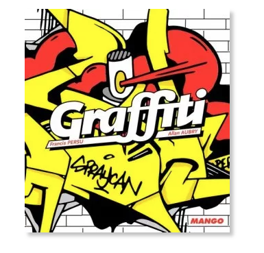 GRAFFITI LIVRE LEXIQUE 9782317016172 VANDAL STREET ART DEBUTANT APPRENTISSAGE NOVICE BOOK COMASOUND KARTEL CSK ONLINE