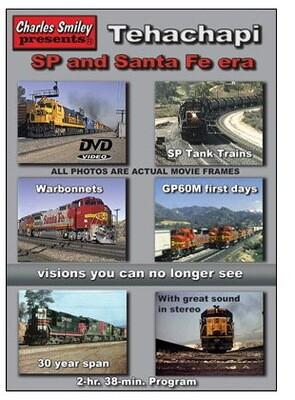 Charles Smiley Videos Tehachapi -- SP and Santa Fe Era 2 Hours 38 Minutes