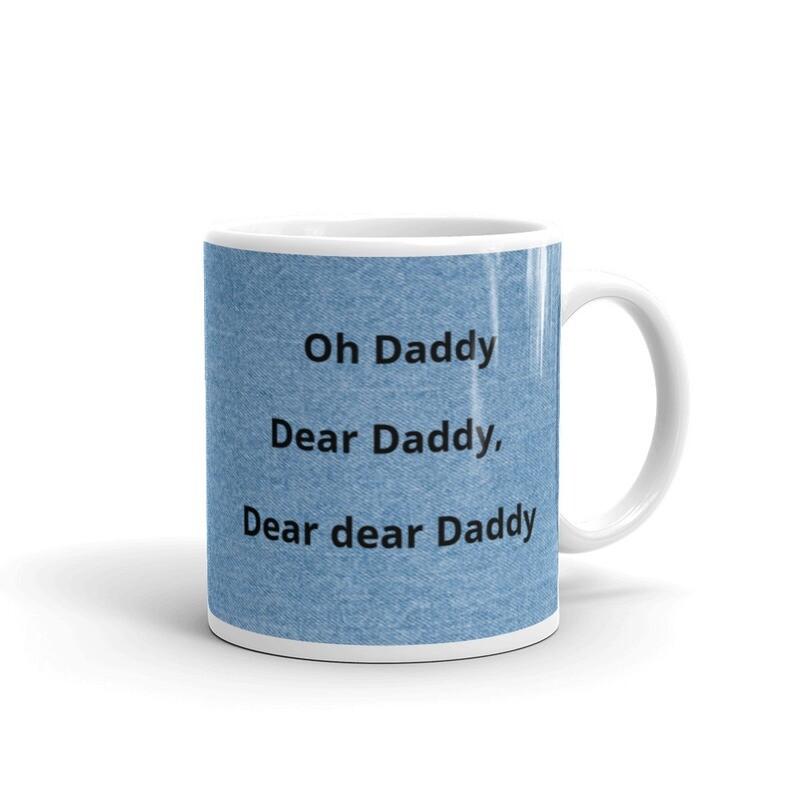 Oh Dear Daddy Mug