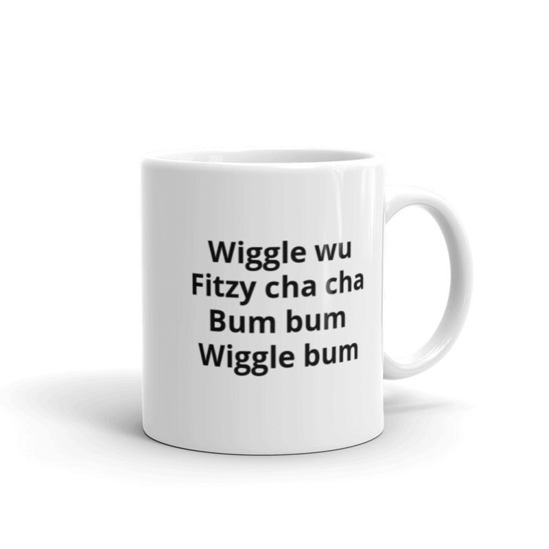 Wiggle Bum Dance Mug