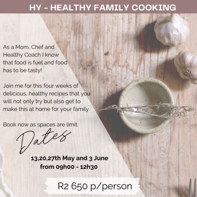 4-Week Healthy Family Cooking Class 13, 20, 27th May & 3 June