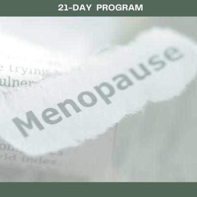 #21-Day Menopause Program 11 OCTOBER 2021