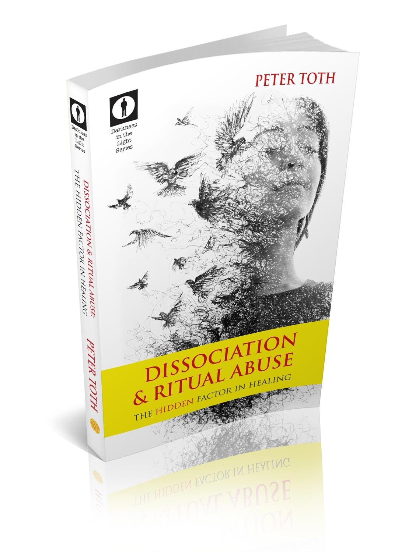 Dissociation & Ritual Abuse: The Hidden Factor in Healing (e book)