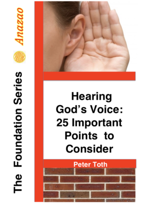 Hearing God's Voice: 25 Important Points To Consider