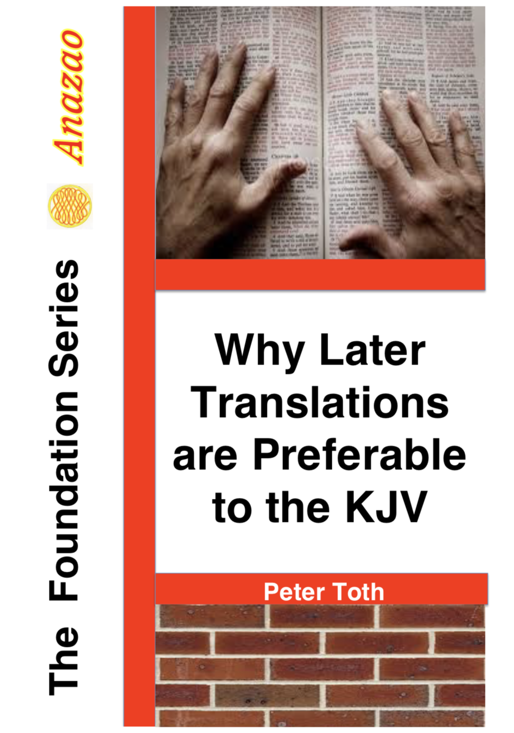 Why Later Translations are Preferable to the King James Version