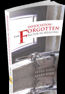 Dissociation:  The Forgotten Factor in Healing (e book)